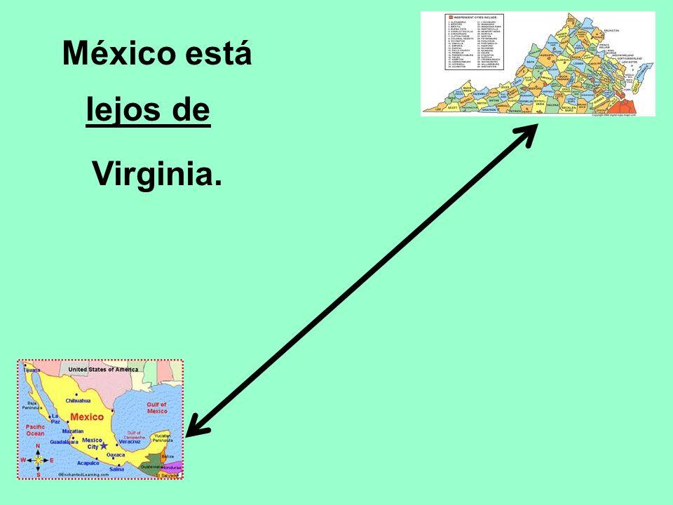 México está Virginia. lejos de