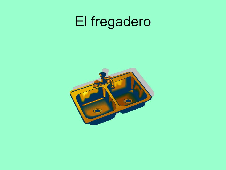 El fregadero