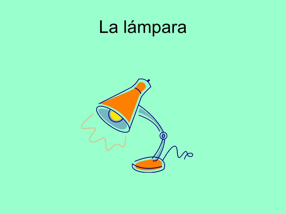 La lámpara