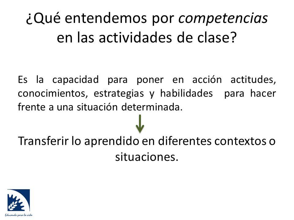 ¿Qué entendemos por competencias en las actividades de clase.