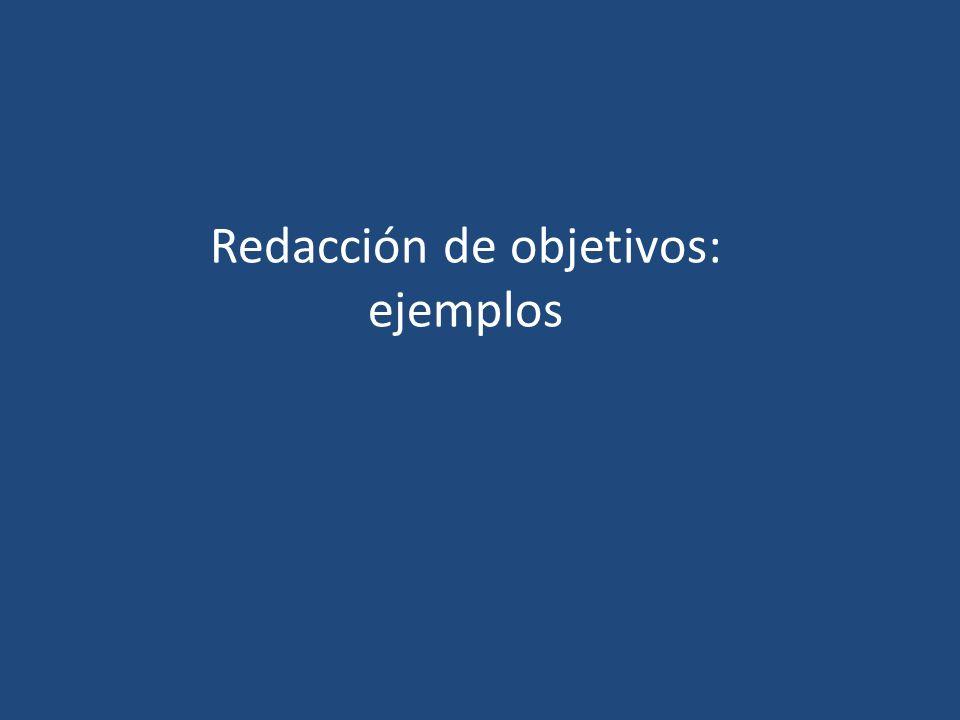 Redacción de objetivos: ejemplos