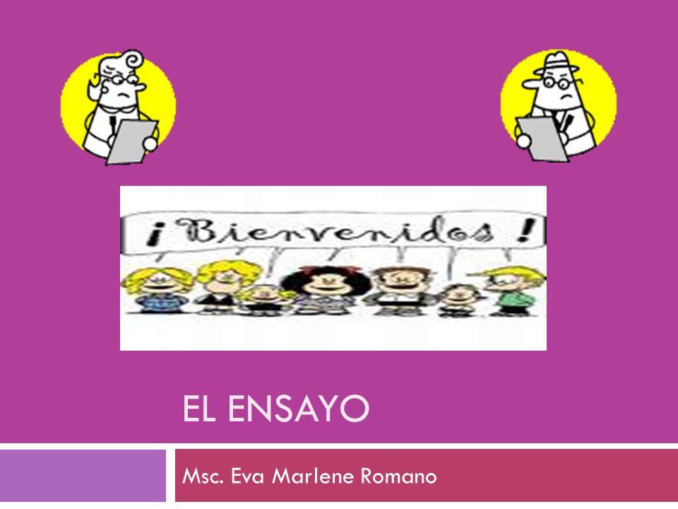 EL ENSAYO Msc. Eva Marlene Romano