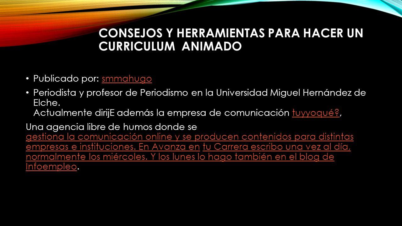 CONSEJOS PARA ELABORAR EL CV ANIMADO I.T.CH. BLANCA VALDEZ. - ppt ...