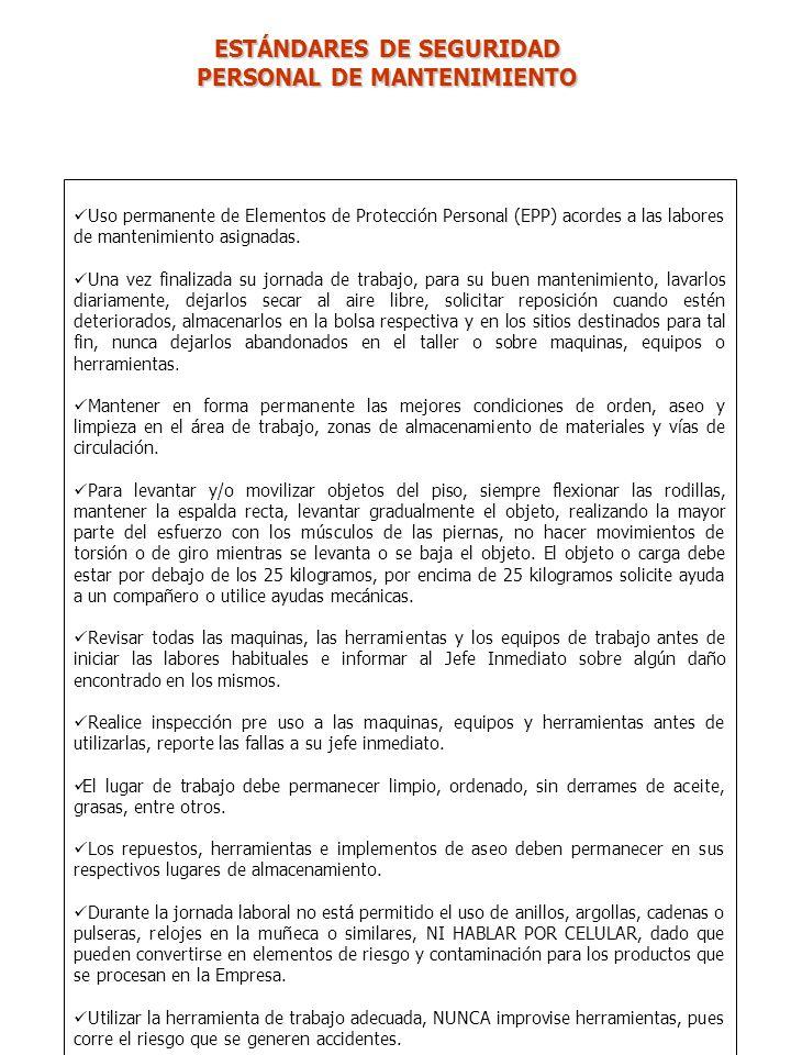 Uso permanente de Elementos de Protección Personal (EPP) acordes a las labores de mantenimiento asignadas.