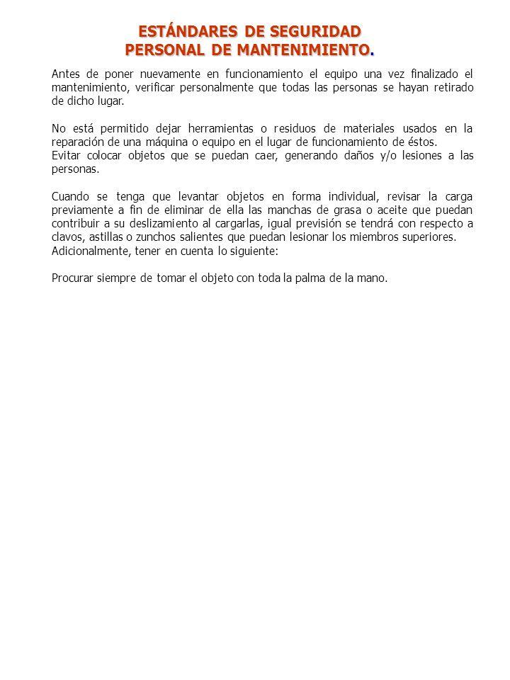 ESTÁNDARES DE SEGURIDAD PERSONAL DE MANTENIMIENTO.