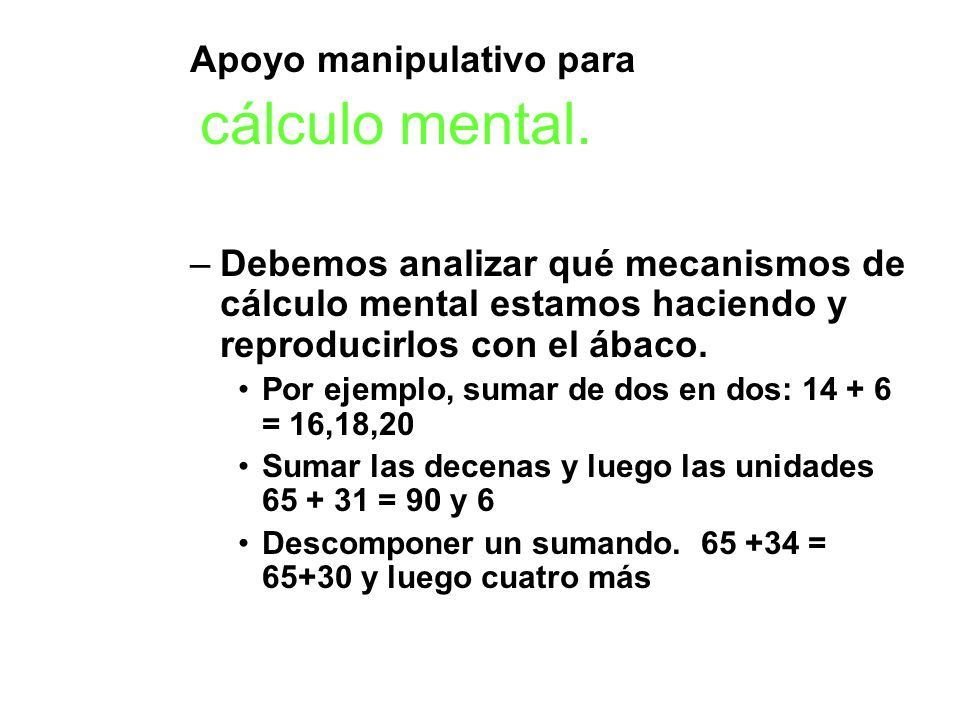 Apoyo manipulativo para cálculo mental.