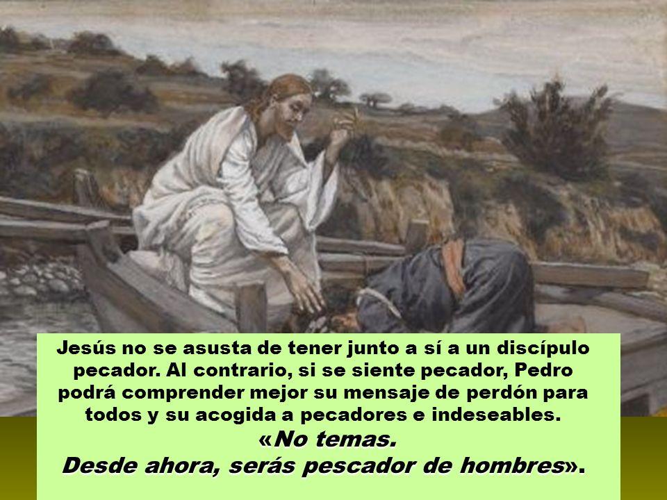 Jesús no se asusta de tener junto a sí a un discípulo pecador.
