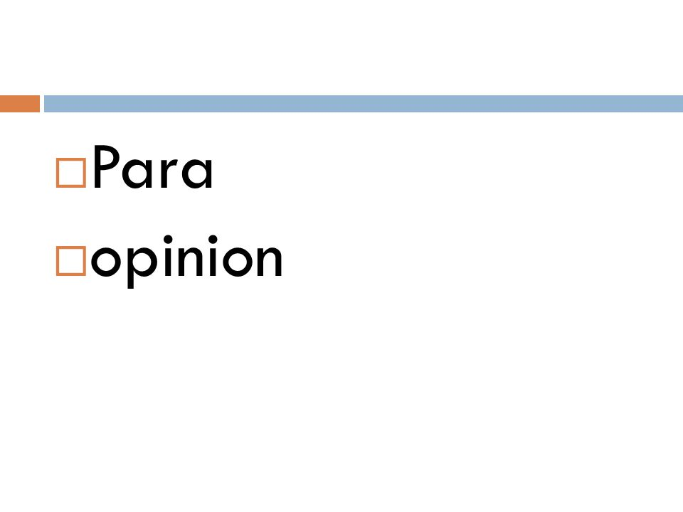  Para  opinion