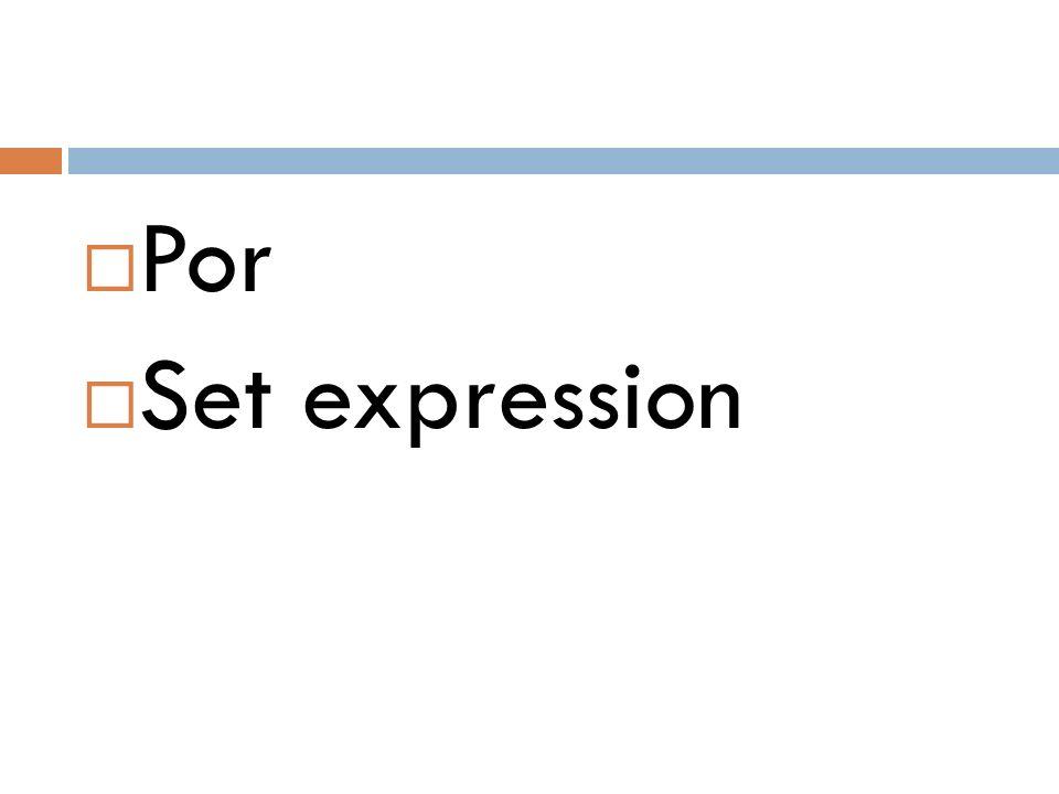  Por  Set expression