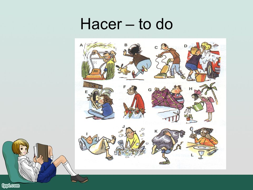 Hacer – to do