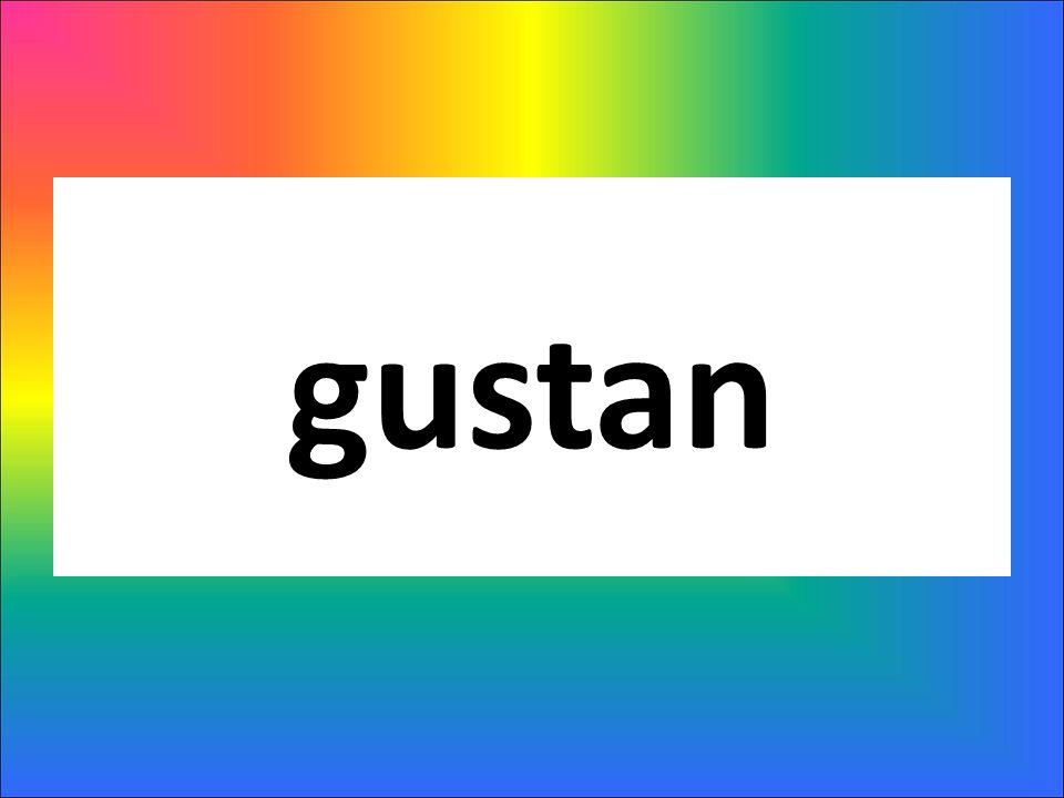 gustan