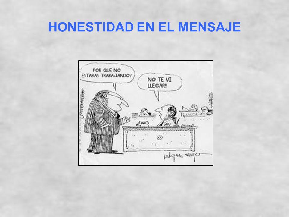 HONESTIDAD EN EL MENSAJE