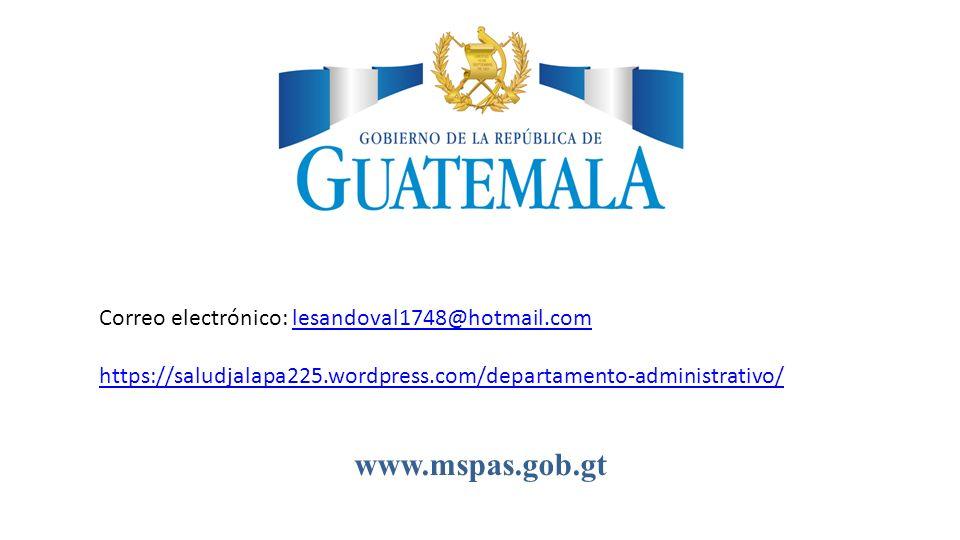 www.mspas.gob.gt Correo electrónico: lesandoval1748@hotmail.comlesandoval1748@hotmail.com https://saludjalapa225.wordpress.com/departamento-administra