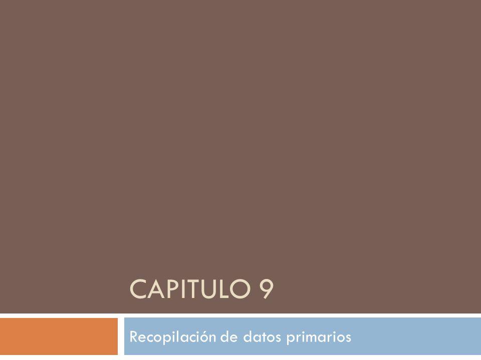 CAPITULO 9 Recopilación de datos primarios
