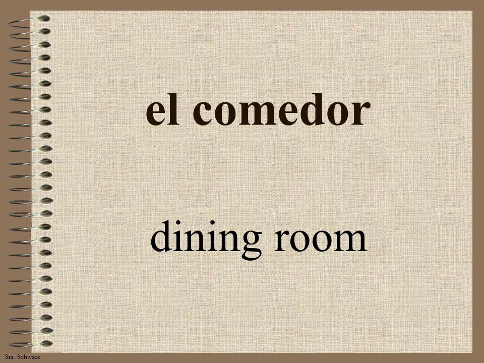 Sra. Schwarz el comedor dining room