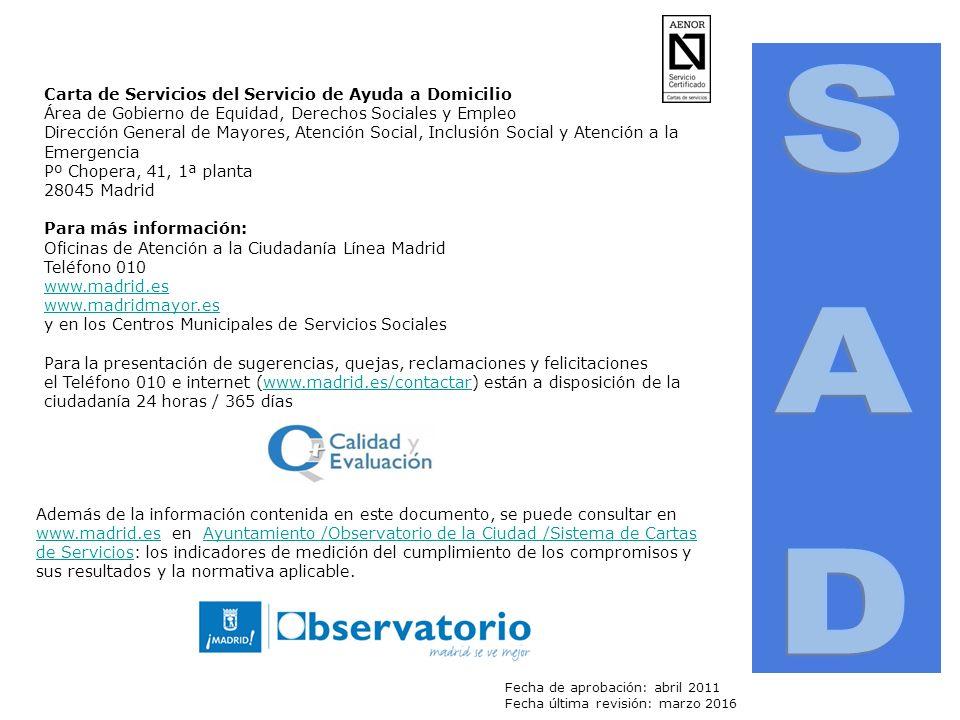 CARTA DE SERVICIOS Servicio de Ayuda a Domicilio SERVICIOS PRESTADOS ...