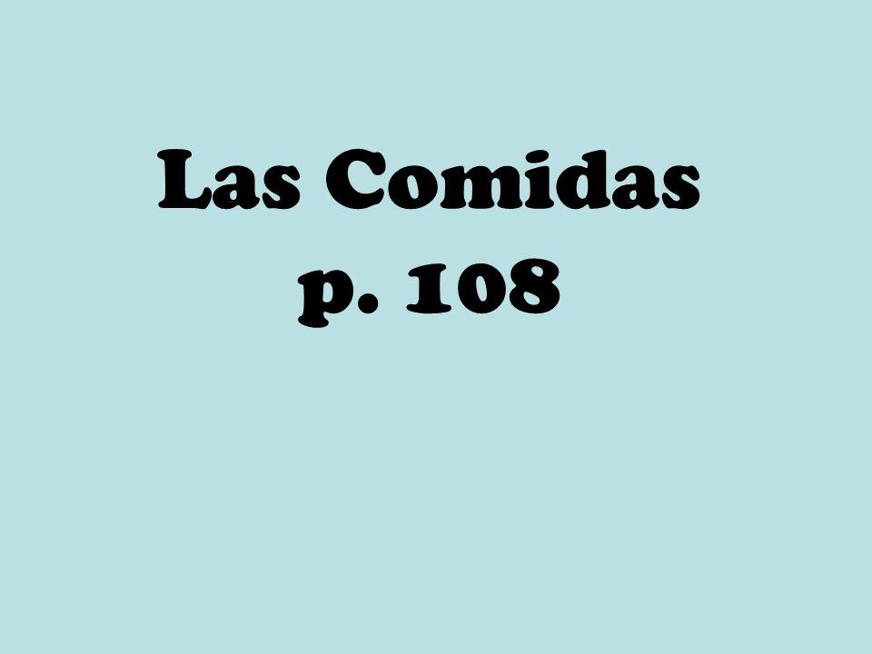 Las Comidas p. 108
