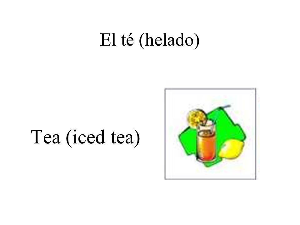 El té (helado) Tea (iced tea)