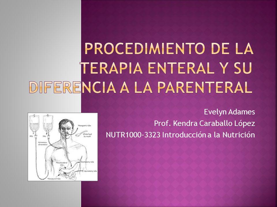  En esta presentación explicare el procedimiento de la terapia enteral y la diferencia que tiene esta a la terapia parenteral.