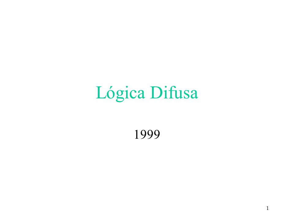 1 Lógica Difusa 1999