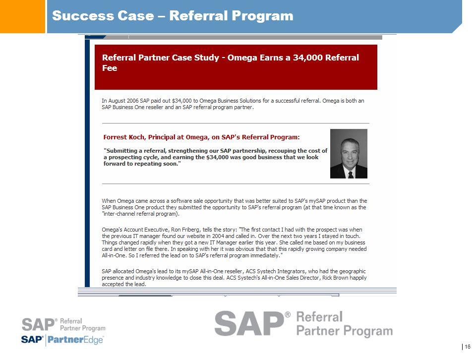 16 Success Case – Referral Program
