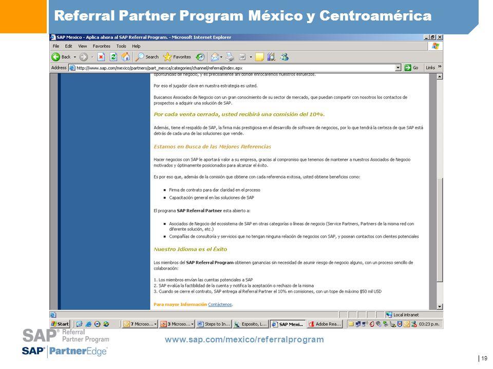 19 Referral Partner Program México y Centroamérica www.sap.com/mexico/referralprogram