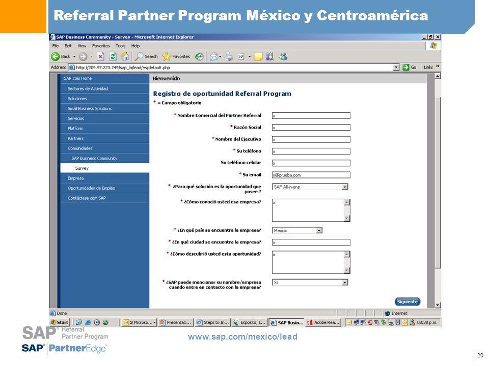20 Referral Partner Program México y Centroamérica www.sap.com/mexico/lead