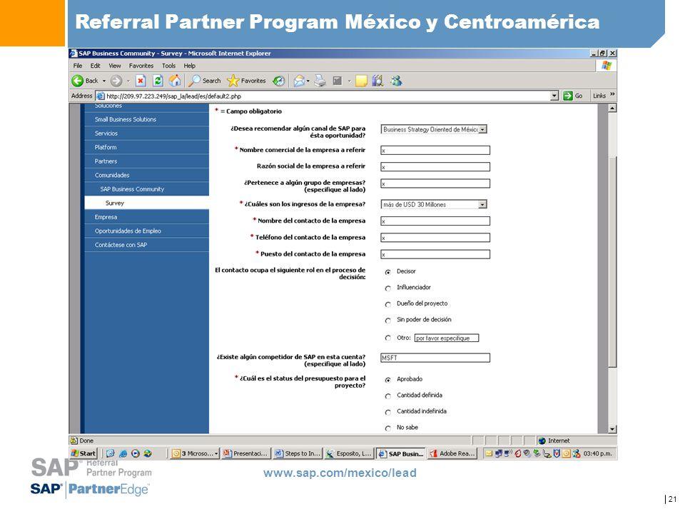21 Referral Partner Program México y Centroamérica www.sap.com/mexico/lead