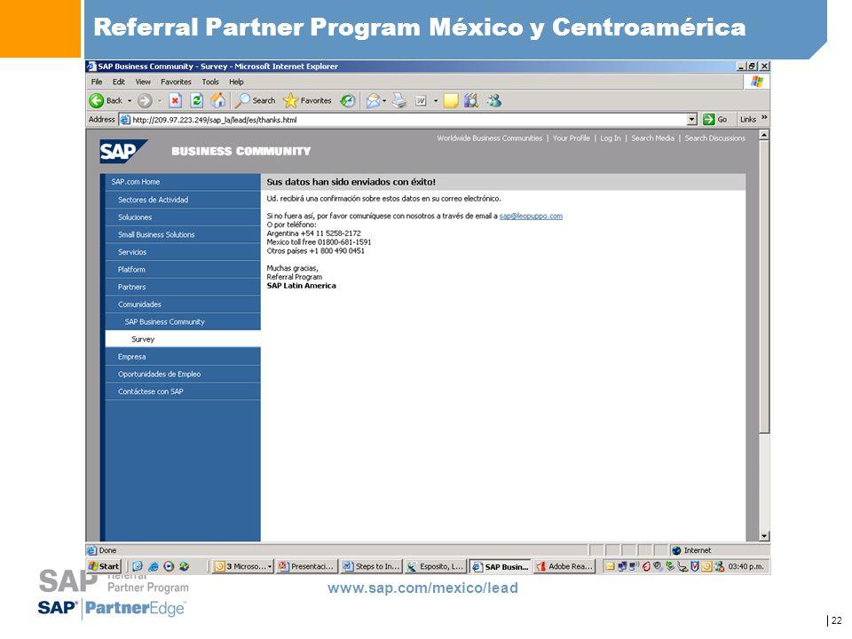22 Referral Partner Program México y Centroamérica www.sap.com/mexico/lead