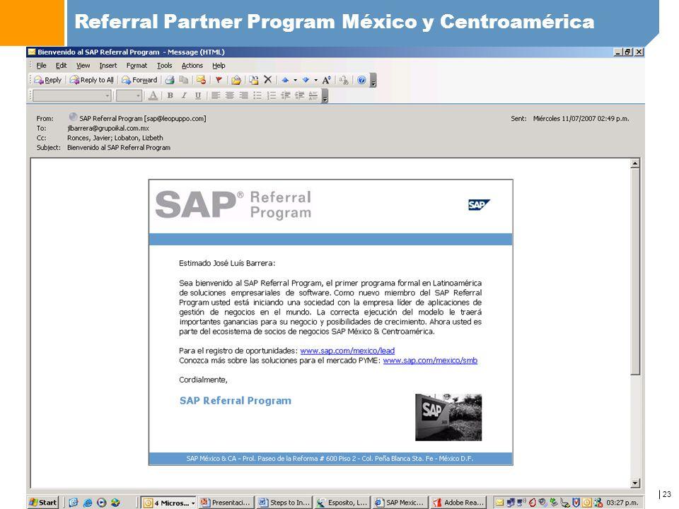 23 Referral Partner Program México y Centroamérica www.sap.com/mexico/referralprogram