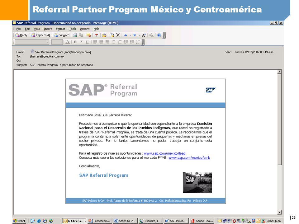 25 Referral Partner Program México y Centroamérica www.sap.com/mexico/referralprogram