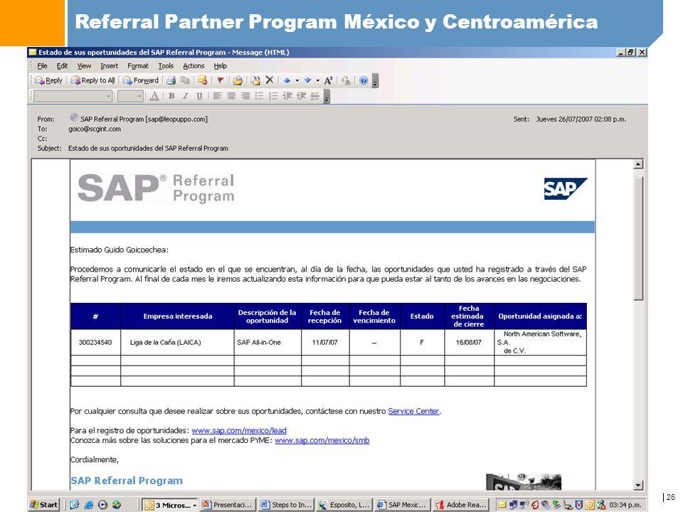 26 Referral Partner Program México y Centroamérica www.sap.com/mexico/referralprogram