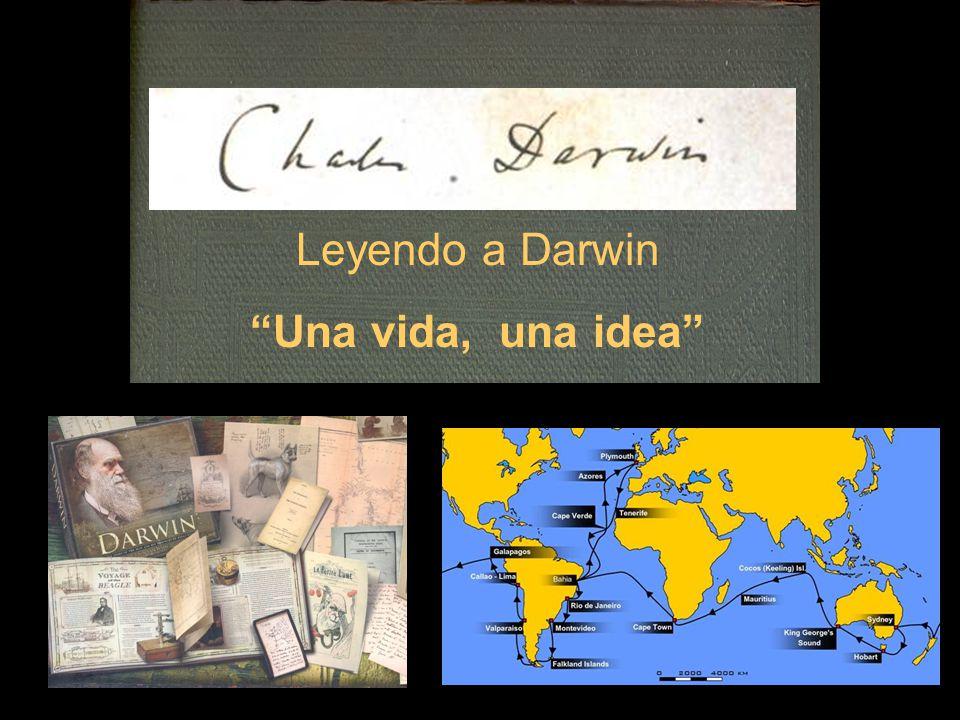 Leyendo a Darwin Una vida, una idea