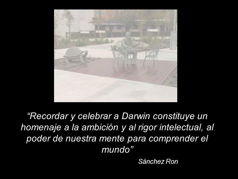 Recordar y celebrar a Darwin constituye un homenaje a la ambición y al rigor intelectual, al poder de nuestra mente para comprender el mundo Sánchez Ron