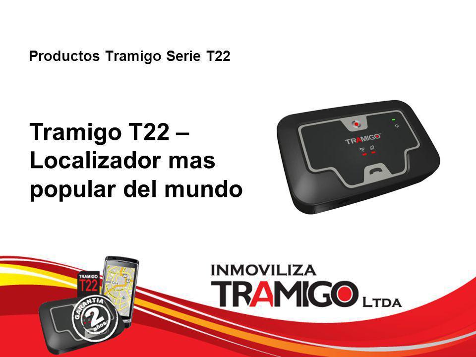 v 1.0 / 4 Sept 2009 Productos Tramigo Serie T22 Tramigo T22 – Localizador mas popular del mundo