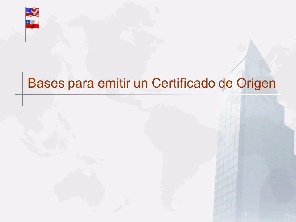 Bases para emitir un Certificado de Origen