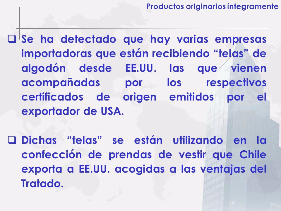 Se ha detectado que hay varias empresas importadoras que están recibiendo telas de algodón desde EE.UU. las que vienen acompañadas por los respectivos