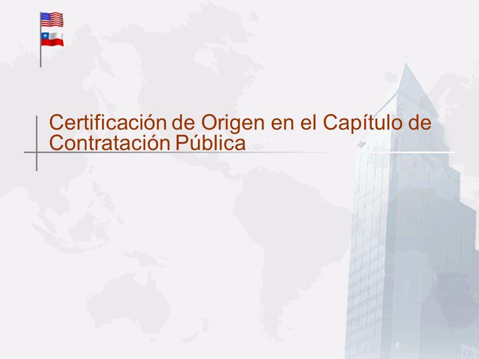 Certificación de Origen en el Capítulo de Contratación Pública