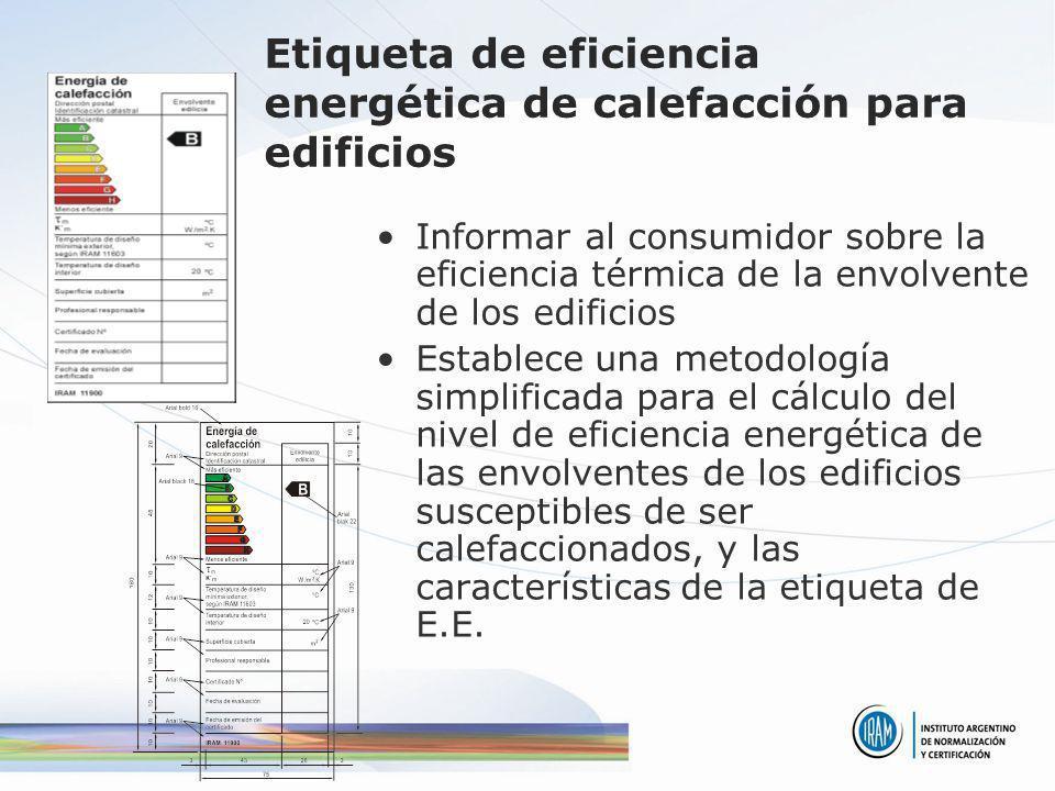 Etiqueta de eficiencia energética de calefacción para edificios Informar al consumidor sobre la eficiencia térmica de la envolvente de los edificios E