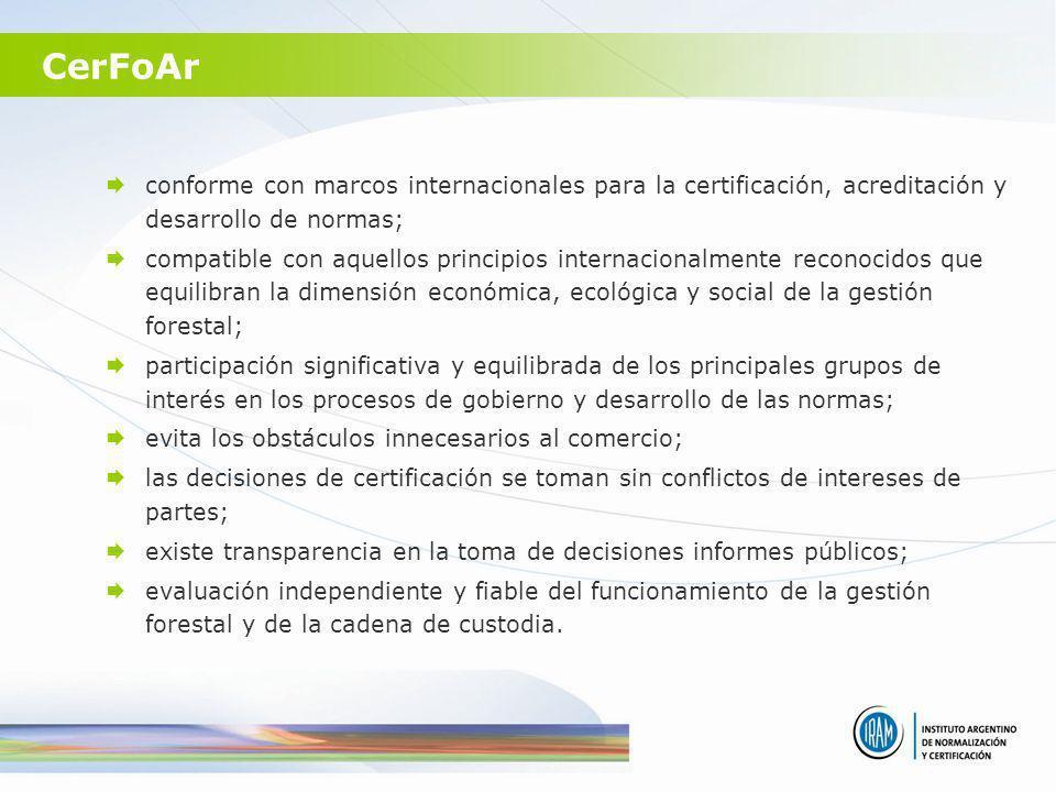 conforme con marcos internacionales para la certificación, acreditación y desarrollo de normas; compatible con aquellos principios internacionalmente