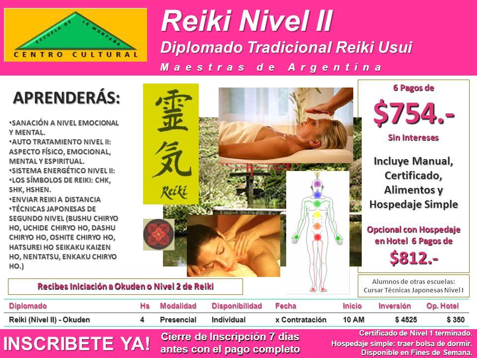 Reiki Nivel II INSCRIBETE YA! Certificado de Nivel 1 terminado. Hospedaje simple: traer bolsa de dormir. Disponible en Fines de Semana. APRENDERÁS: Ma