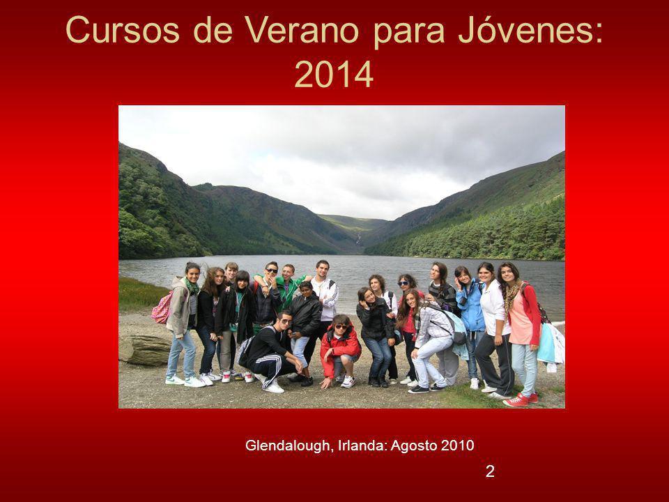 2 Cursos de Verano para Jóvenes: 2014 Glendalough, Irlanda: Agosto 2010