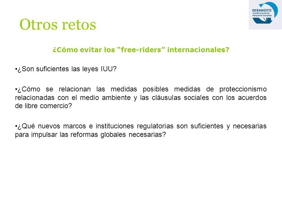 ¿Cómo evitar los free-riders internacionales. ¿Son suficientes las leyes IUU.