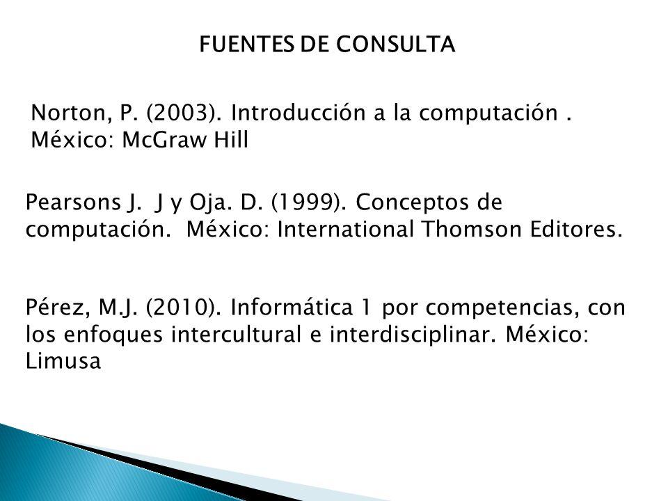 Norton, P.(2003). Introducción a la computación.