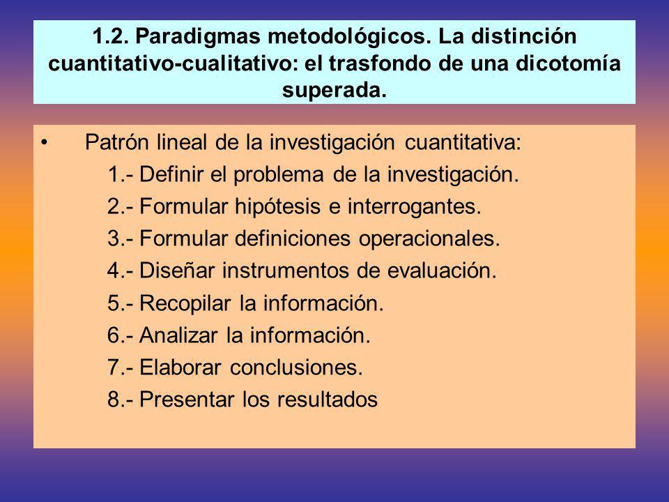 1.2.Paradigmas metodológicos.