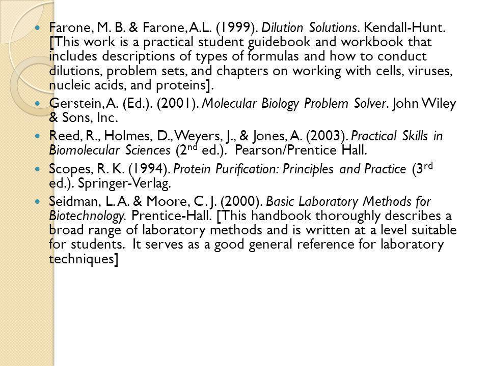 Farone, M.B. & Farone, A.L. (1999). Dilution Solutions.