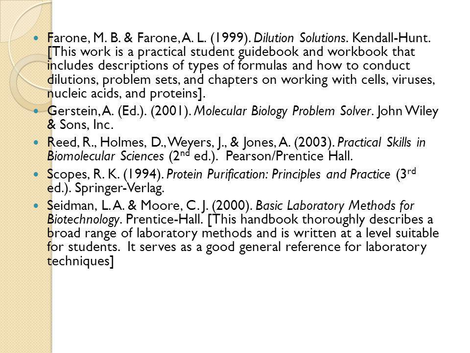 Farone, M. B. & Farone, A. L. (1999). Dilution Solutions. Kendall-Hunt. [This work is a practical student guidebook and workbook that includes descrip