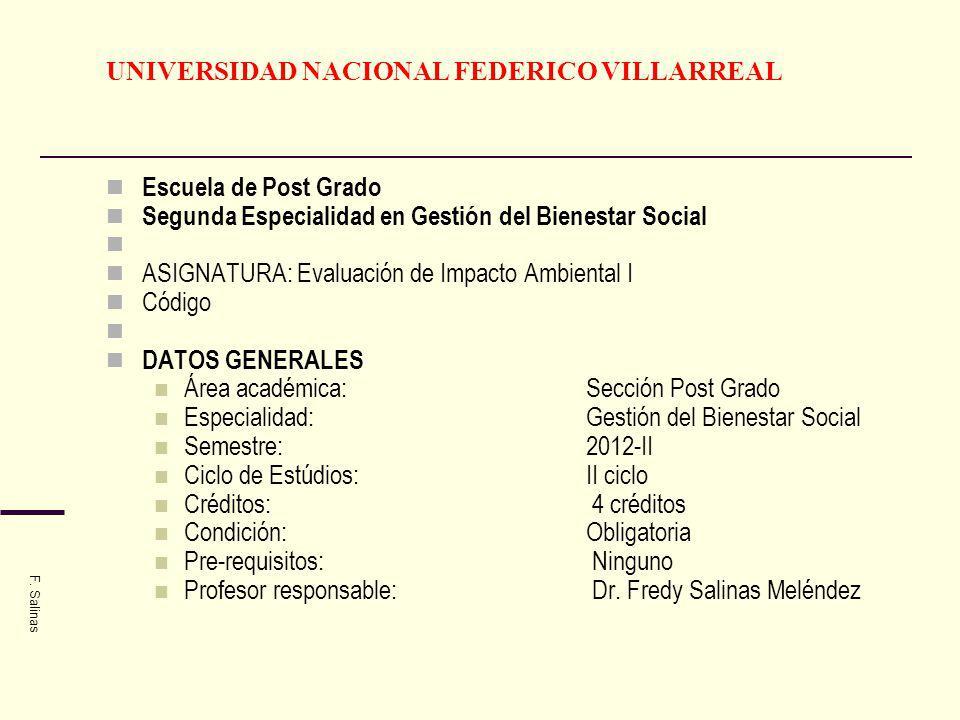 UNIVERSIDAD NACIONAL FEDERICO VILLARREAL Escuela de Post Grado Segunda Especialidad en Gestión del Bienestar Social ASIGNATURA: Evaluación de Impacto
