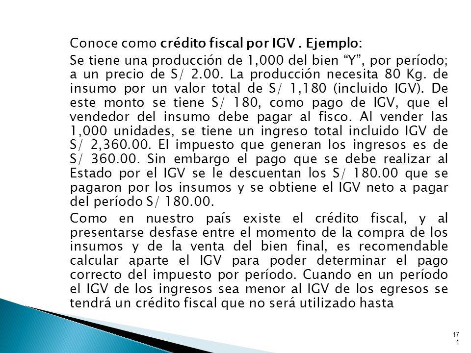 Conoce como crédito fiscal por IGV.