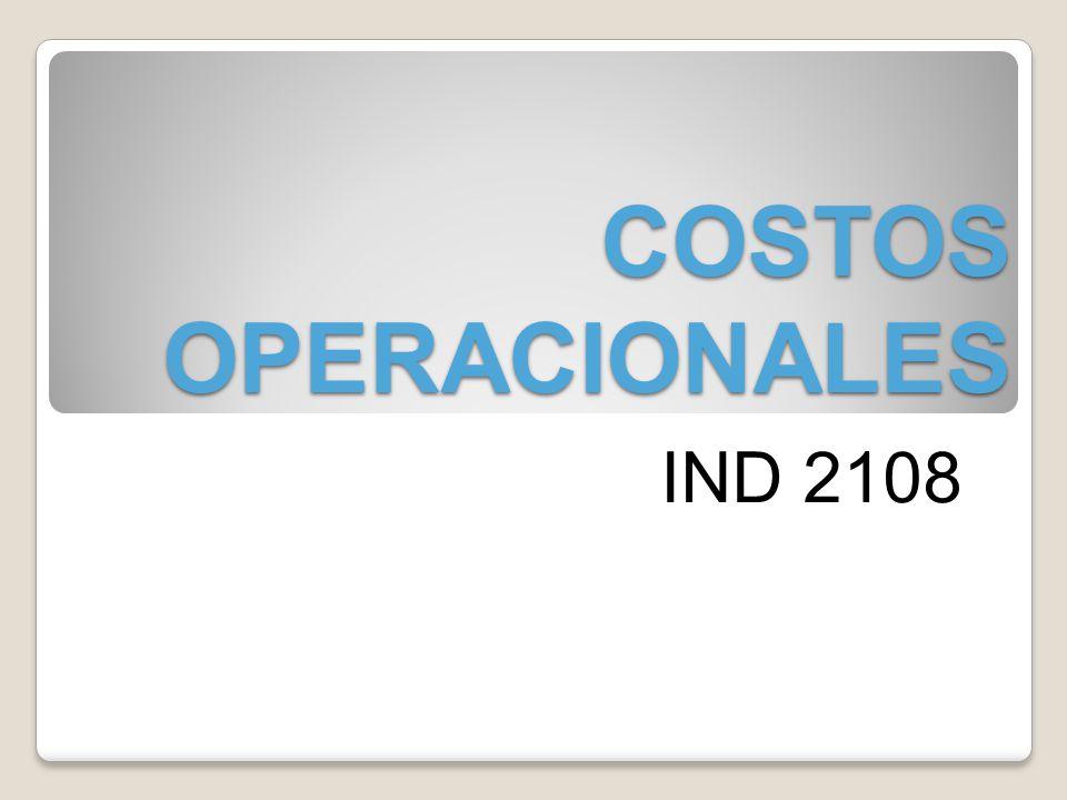 COSTOS OPERACIONALES IND 2108